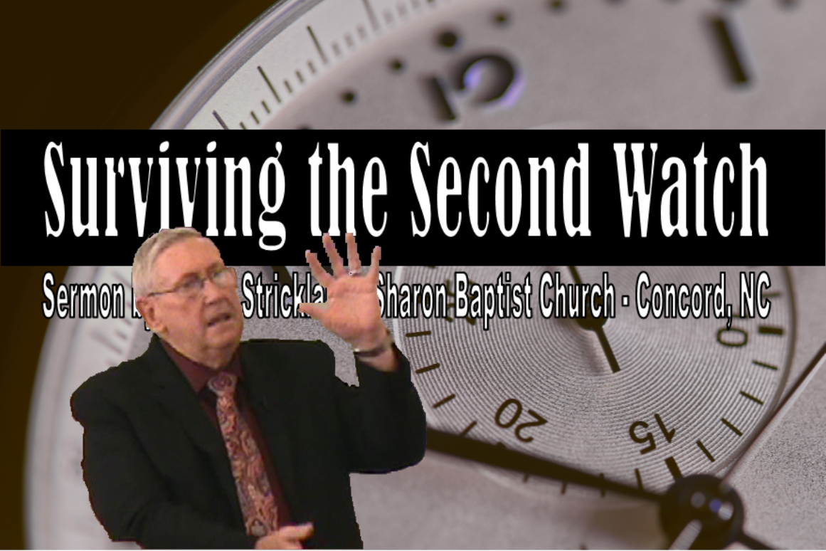 Surviving the Second Watch Sermon by James Strickland