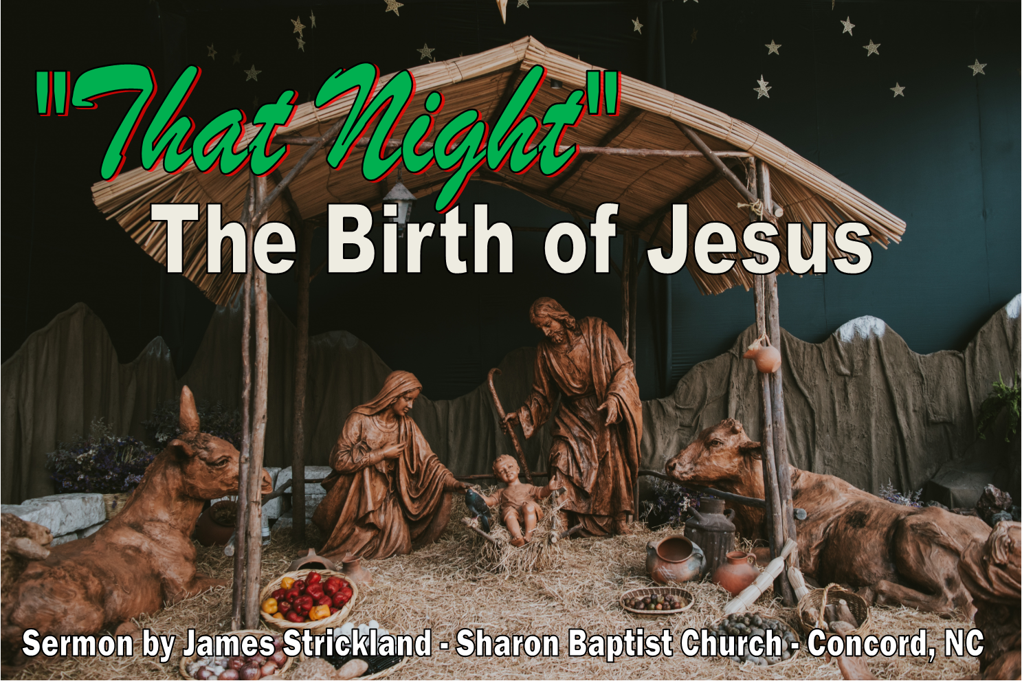 That Night is a sermon from Sharon Baptist Church