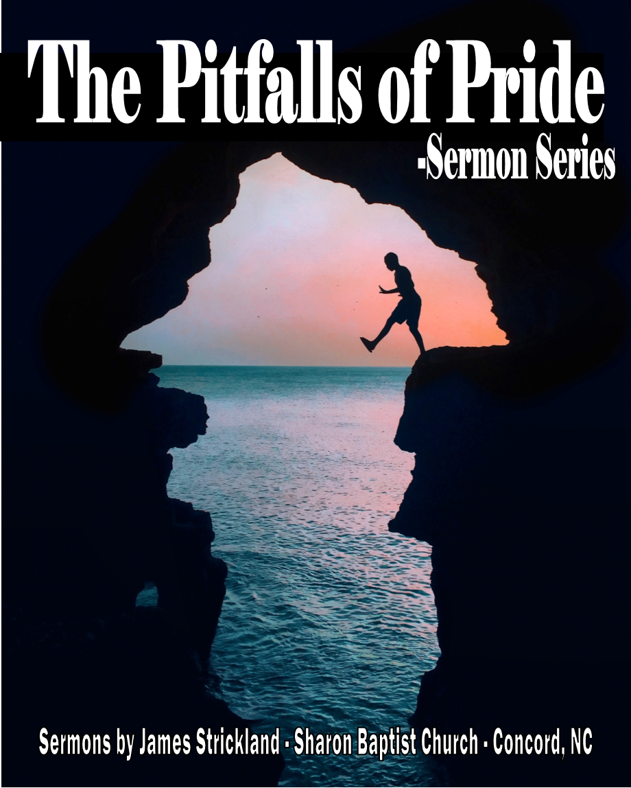 The Pitsalls of Pride Sermon Series