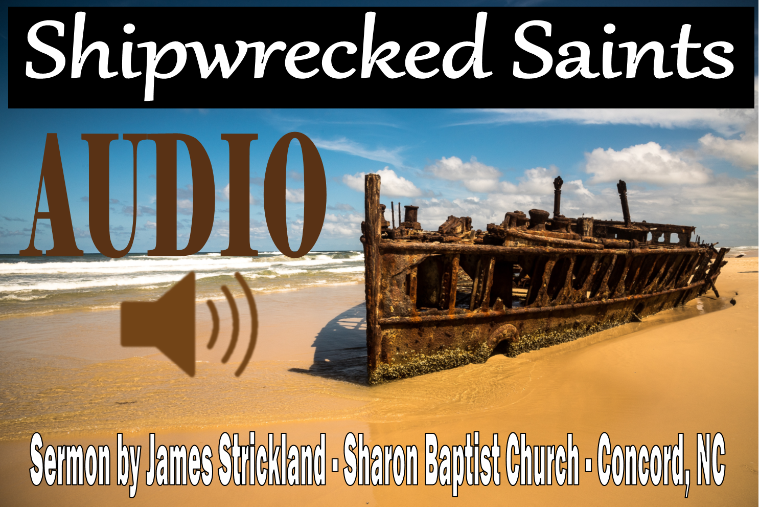 Shipwrecked Saints Sermon