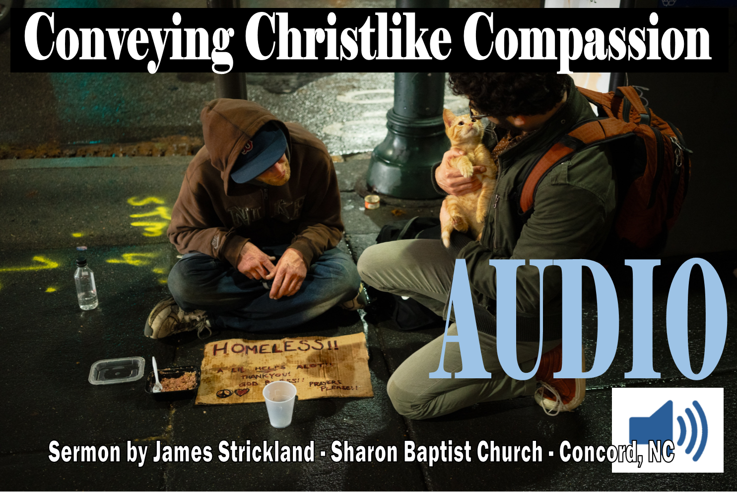 Conveying Christlike Compassion Sermon Audio