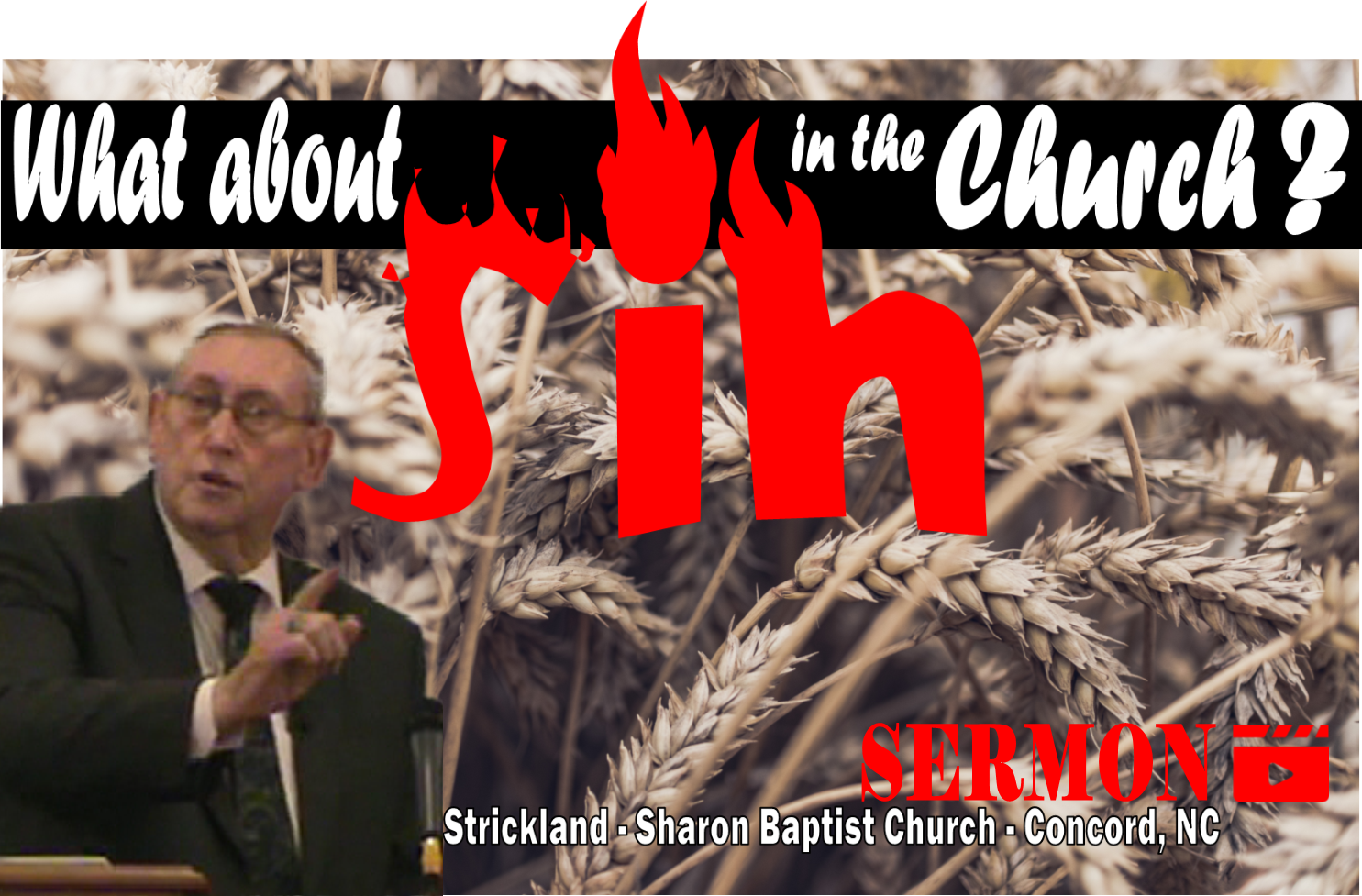 What about sin in the church? Sermon by James Strickland