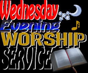 Wednesday Evening Worship Service at Sharon Baptist Church