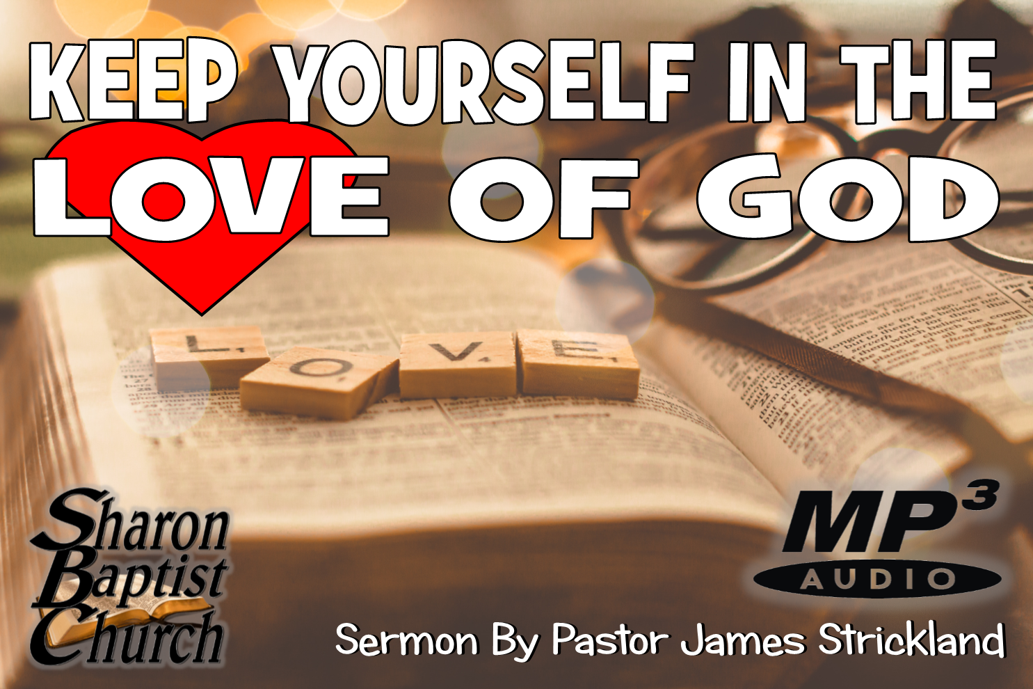 Keep yourself in the Love of God Sermon AUDIO