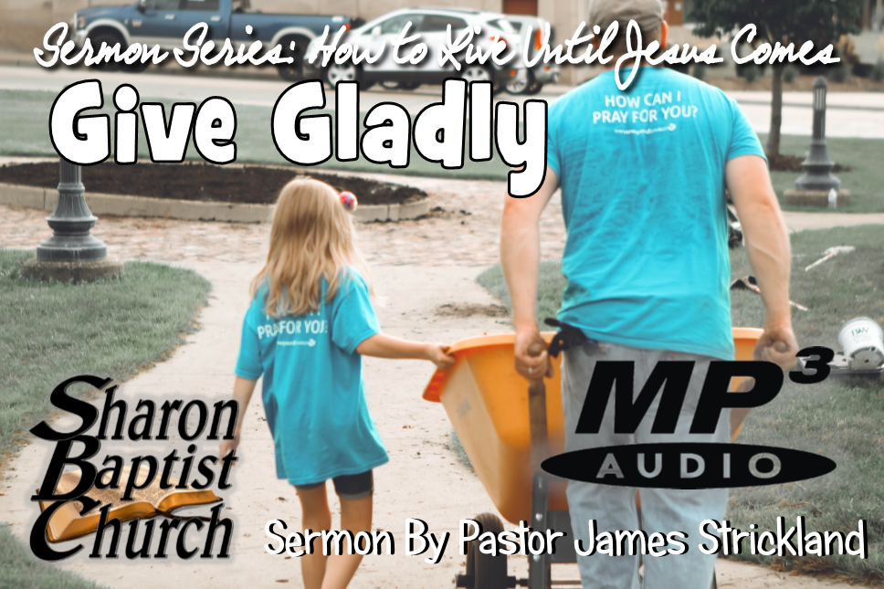How to Live Until Jesus Comes - Give Gladly - AUDIO MP3