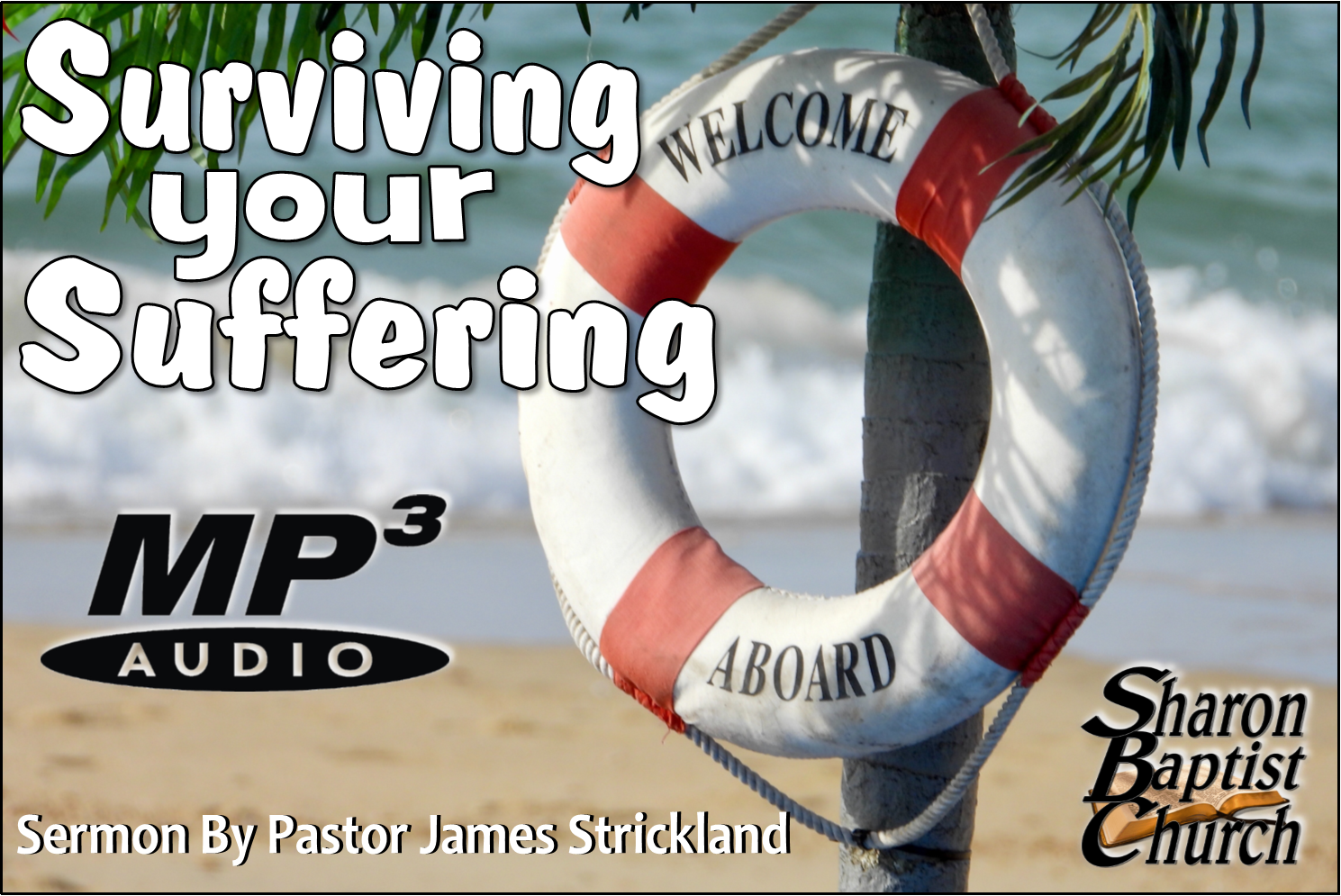 Surviving your Suffering - SERMON - Audio MP3